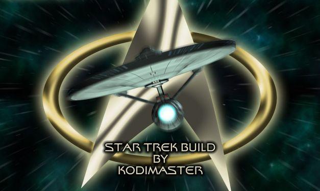 STAR TREK BUILD 1.3 – CUSTOM KODI BUILD