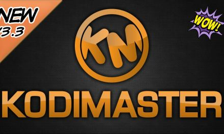 KODIMASTER BUILD 3.3 UPDATED – ULTIMATE CUSTOM KODI BUILD