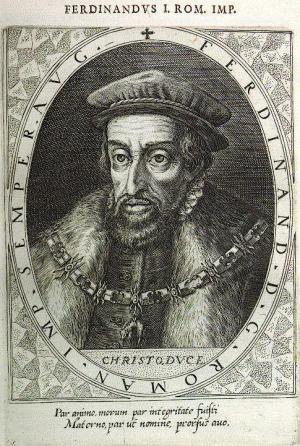 Ferdinand I., (1503 - 1564), Kaiser des Heiligen Römischen Reiches und römisch-deutscher König, Bild: Dominicus Custos / Public domain