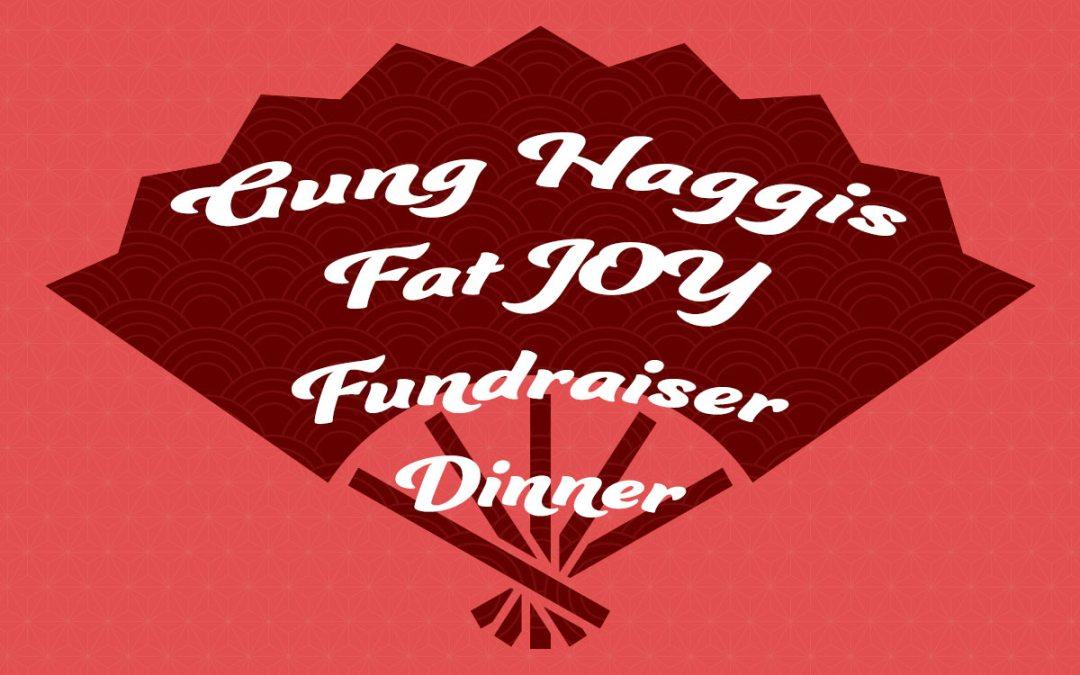 Gung Haggis Fat JOY KOGAWA HOUSE Fundraiser Dinner