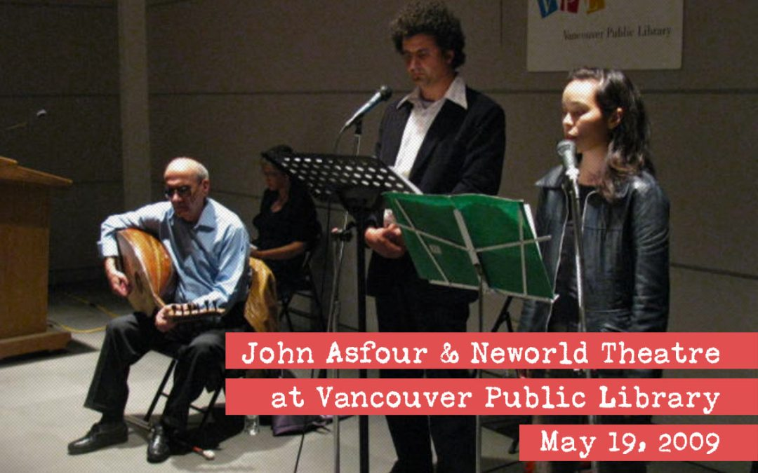 John Asfour & Neworld Theatre at Vancouver Public Library