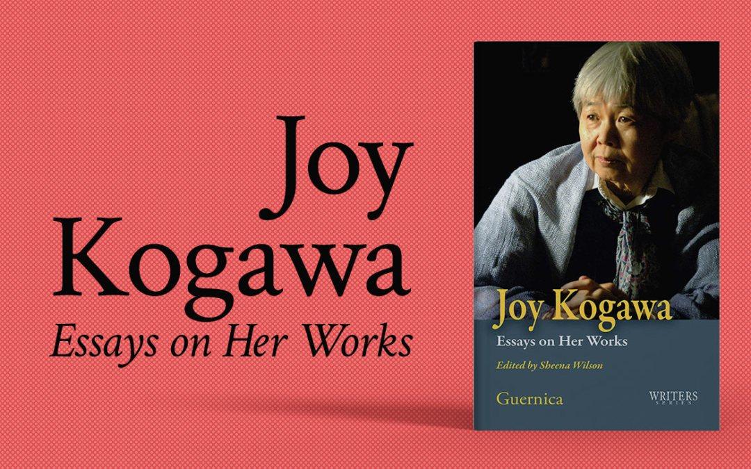 Joy Kogawa: Essays on Her Work