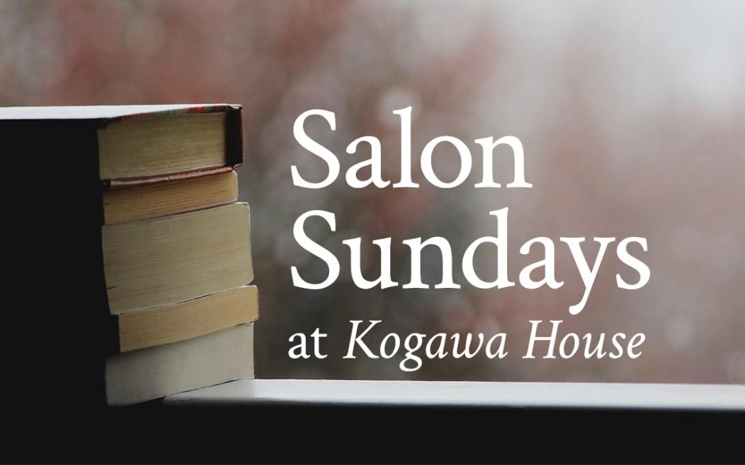 Salon Sundays at Historic Joy Kogawa House