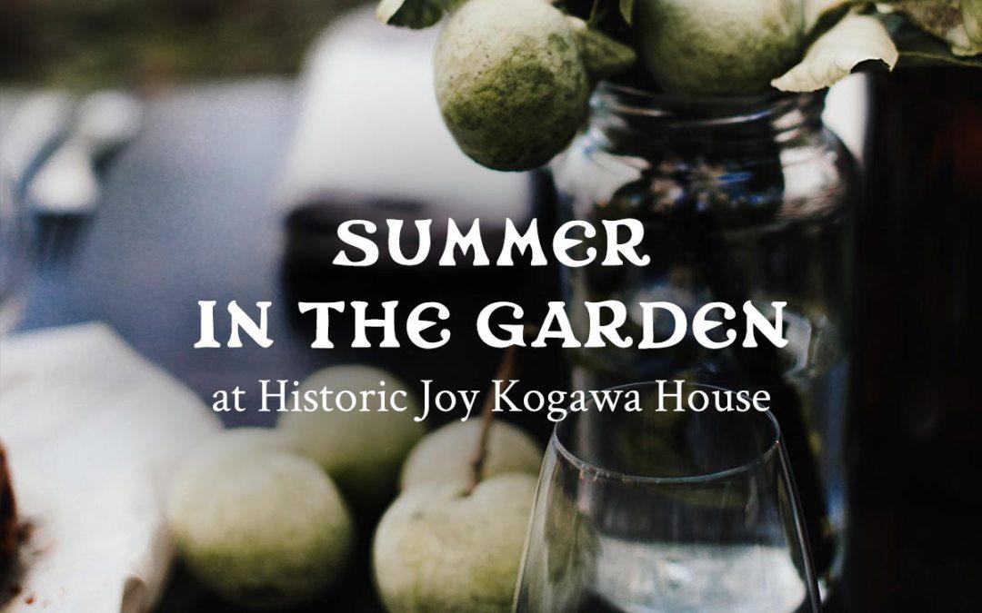Summer in the garden at Historic Joy Kogawa House