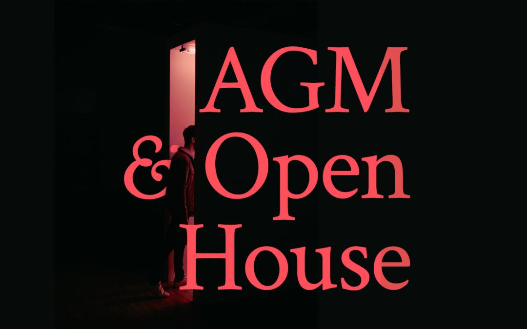 Open House and Notice of AGM