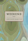 Jane Eaton Hamilton's Weekend (Arsenal, 2016)
