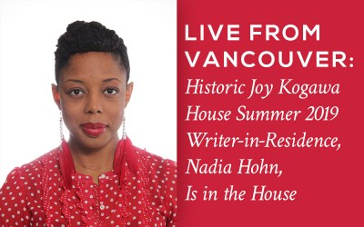 Kogawa House Summer 2019 Writer-in-Residence Is in the House
