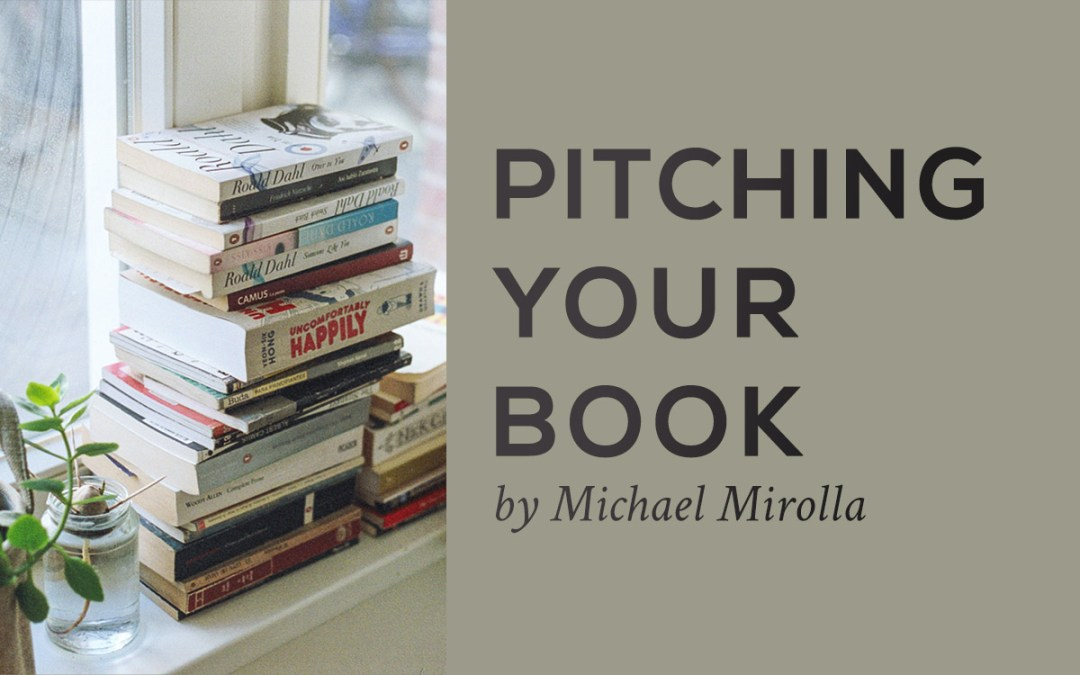Pitching Your Book: a workshop by Michael Mirolla at Kogawa House