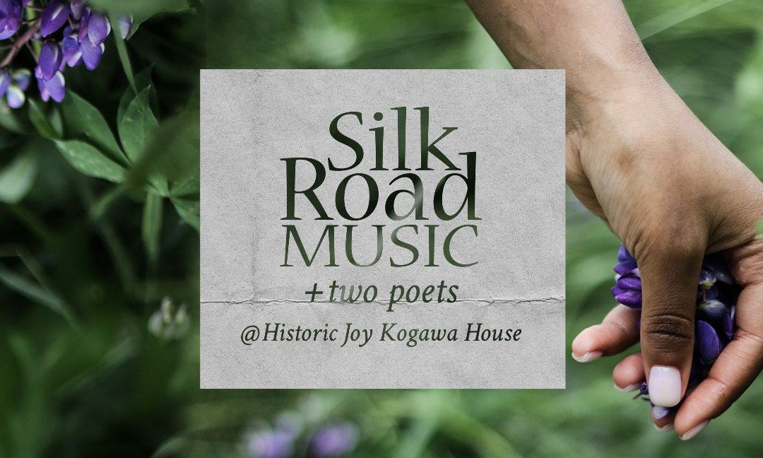 August 22: Silk Road Music + Two Poets