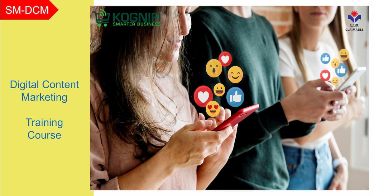 Kursus digital pemasaran kandungan latihan KWPSM yang dituntut Kognifi