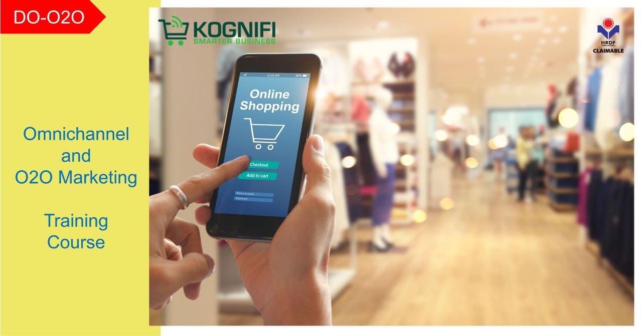 Kognifi Omnichannel and O2O Marketing Training Course