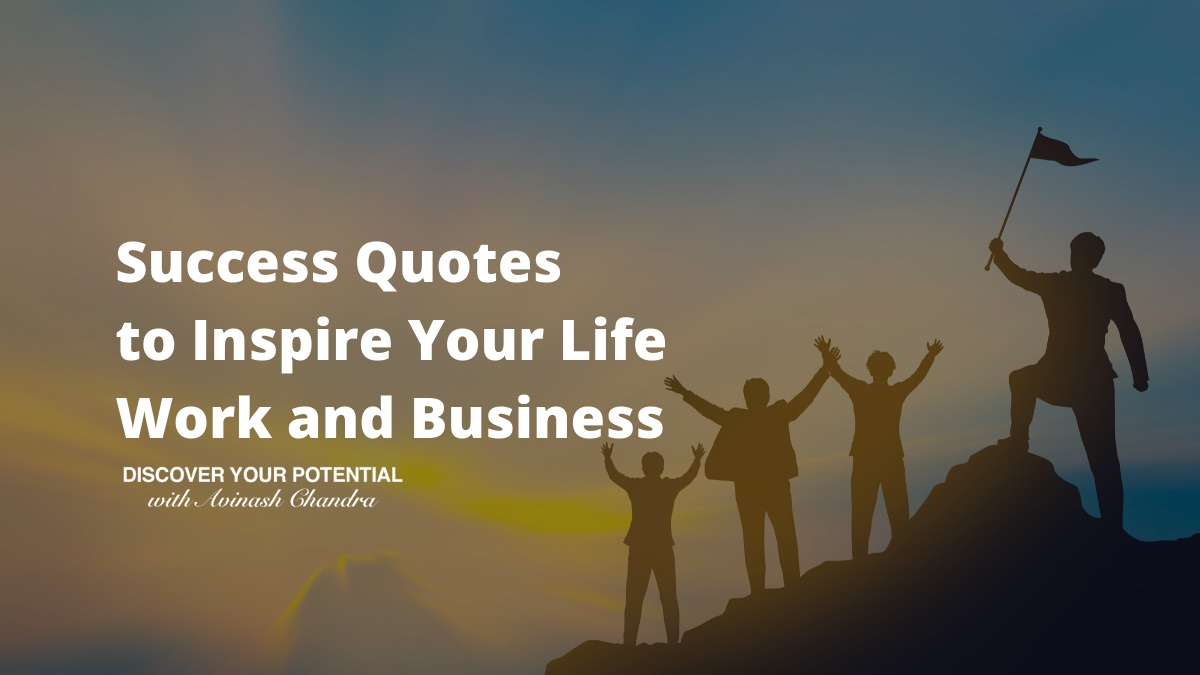 51 Quotes to Inspire Success in Your Life and Business