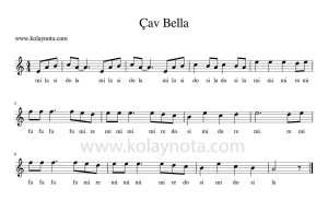 Çav Bella Kolay Notası