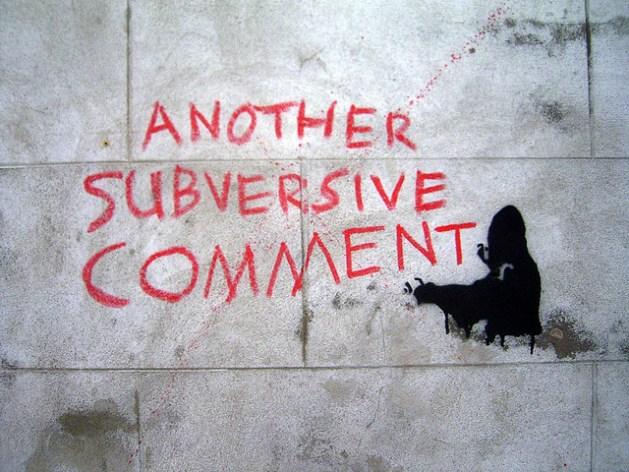 Another Subversive Comment / duncan c (CC BY-NC 2.0)