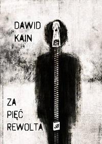 Dawid Kain / Za pięć rewolta / BookRage.org