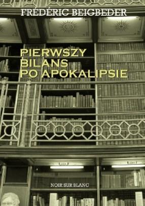 Pierwszy bians po apokalipsie / Frederic Beigbeded / Nouir sur Blanc
