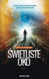 Jan Stanecki / Świetliste Oko. Tom 1 / Wydawnictwo Novae Res