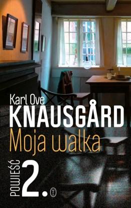 Karl Ove Knausgard / Moja walka. Tom 2 / Wydawnictwo Literackie