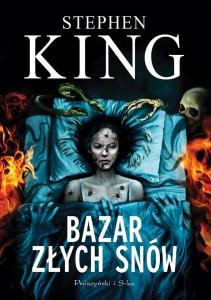 Stephen King / Bazar złych snów / Prószyński i S-ka