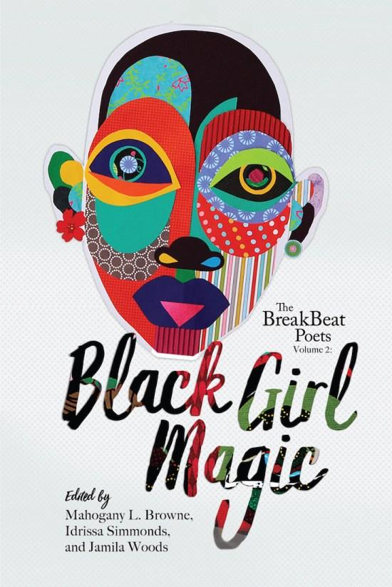 African American Literature, African American Books, Black Books, African American Books, The BreakBeat Poets Vol. 2: Black Girl Magic, Black Girl Magic, Art Activism, Diversifying Diplomacy, KOLUMN Magazine, KOLUMN