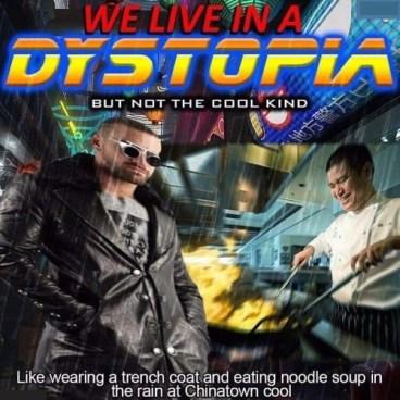 Cyberpunk Dystopia