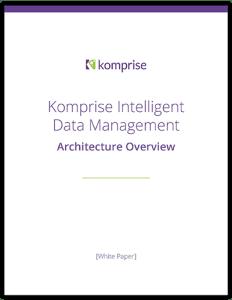 Komprise Intelligent Data Management Architecture