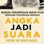 Film Angka Jadi Suara, Kejahatan Seksual pada Buruh Perempuan