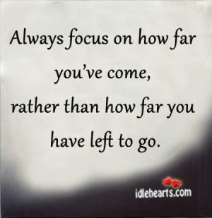 Always-focus-on-how-far-youve-300x309