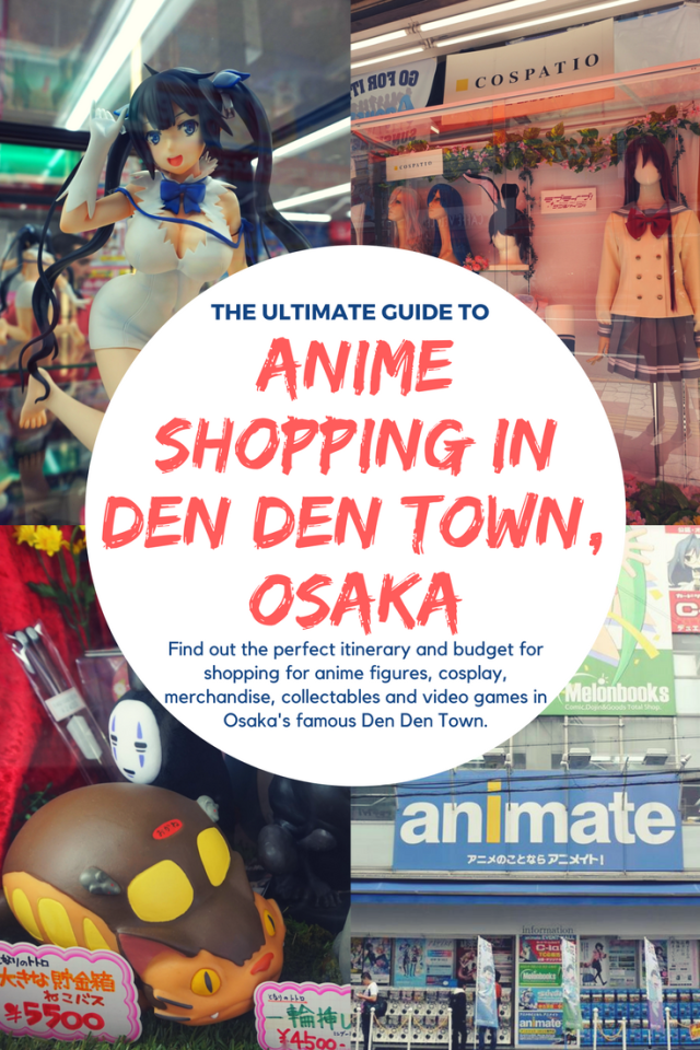 The Ultimate Guide to Anime Shopping in Den Den Town, Osaka Pin 2