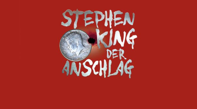 Buchtipp: Stephen King – Der Anschlag