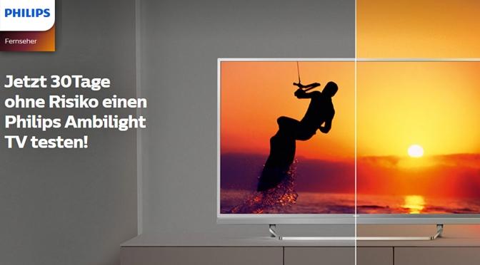 Risikolos Philips TVs testen: Das Ambilight-Erlebnis mit Zufriedenheitsgarantie