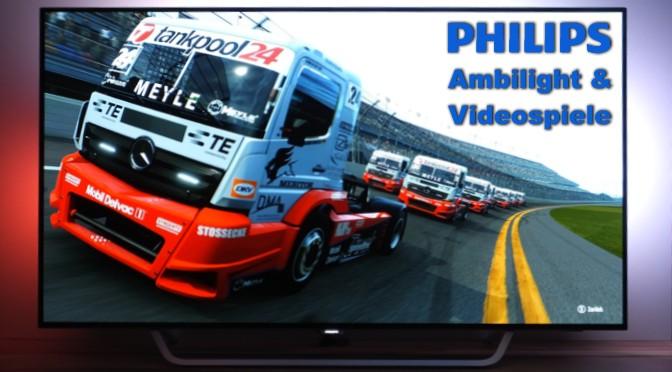 Philips Ambilight und Videospiele - ein perfektes Team