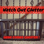 Watch Out Clutter