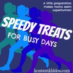 Speedy Treats for Busy Days