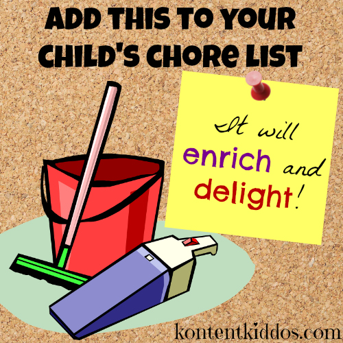 Add this to your childs chore list