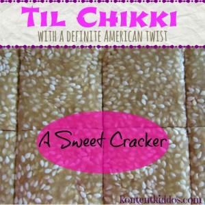 Til Chikki with an American Twist