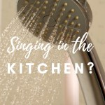 Singing in the … Kitchen?