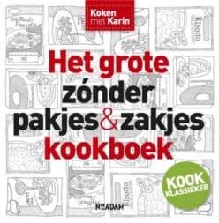 Het grote zonder pakjes en zakjes kookboek - Karin Luiten