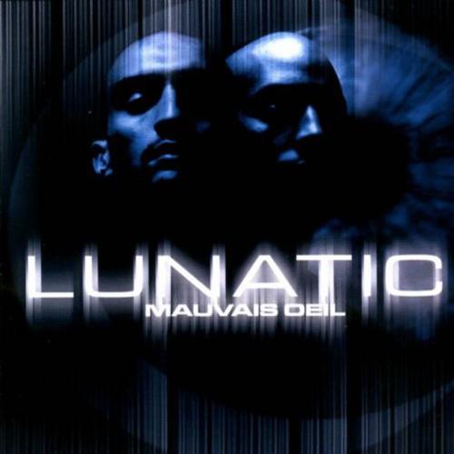 Album Rap français : Lunatic - Mauvais OEil
