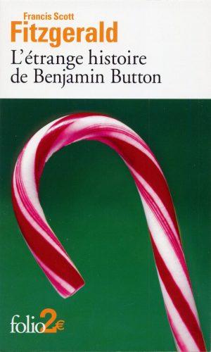 Francis Scott Fitzgerald - L'étrange histoire de Benjamin Button