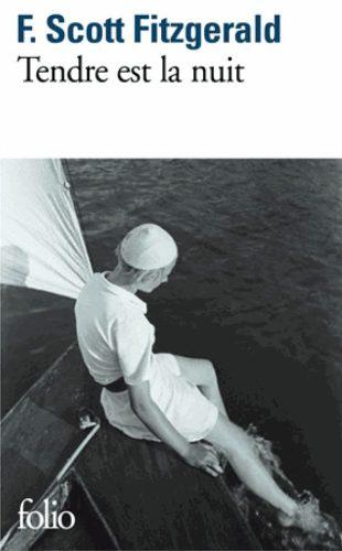 Francis Scott Fitzgerald - Tendre est la nuit