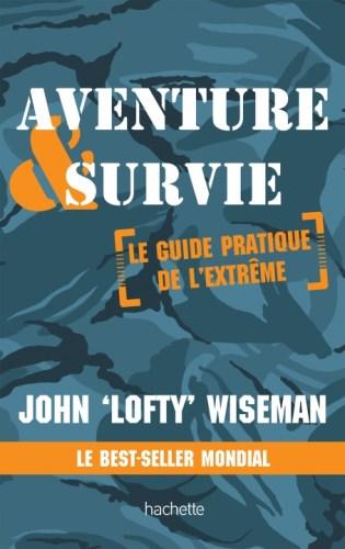 Livres de survie - Aventure et survie John Wiseman