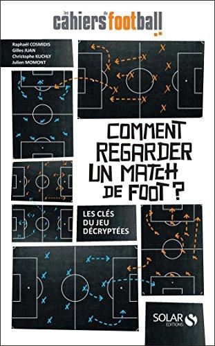 livres football tactique - Comment regarder un match de foot