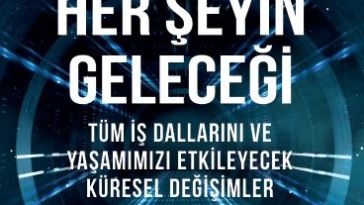 The Future of (Almost) Everything - Hemen Her Şeyin Geleceği - Patrick Dixon