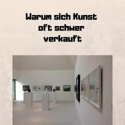 Warum sich Kunst oft schwer verkauft
