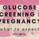 Glucose screening in pregnancy - what to expect - image