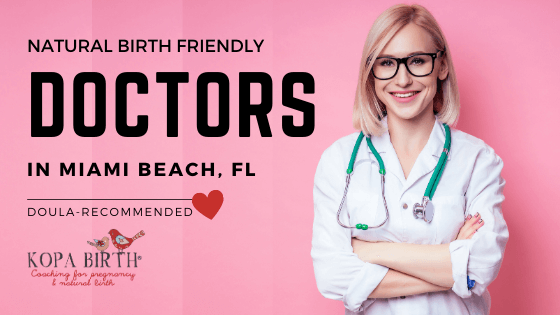 Natural Birth Friendly Doctors Miami Beach FL - Image
