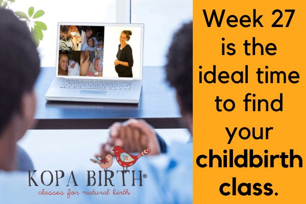 Week 27 Pregnancy Ideal Time for Childbirth Class