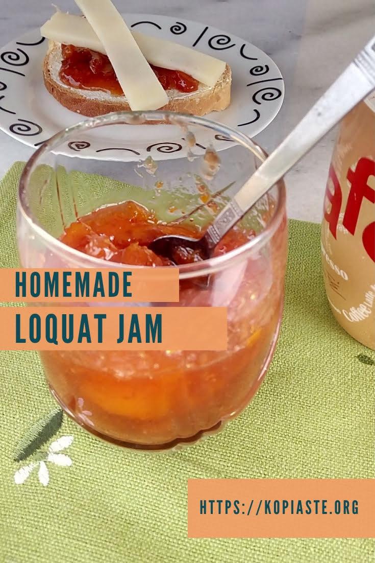Fragrant Loquat Jam - Kopiaste  to Greek Hospitality