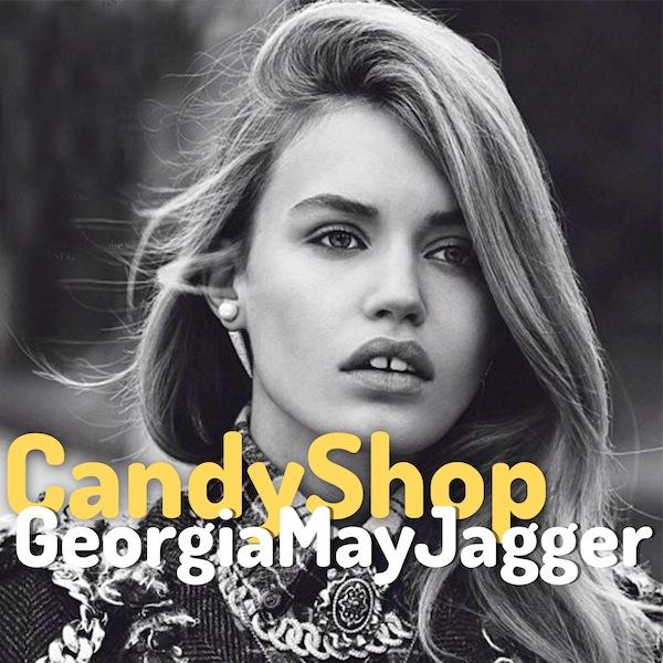Candy Shop - Georgia May Jagger